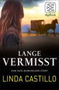 Cover-Bild zu Lange Vermisst - Eine Kate-Burkholder-Story (eBook) von Castillo, Linda
