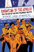Cover-Bild zu Showtime at the Apollo: The Epic Tale of Harlem's Legendary Theater von Fox, Ted