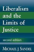 Cover-Bild zu Liberalism and the Limits of Justice von Sandel, Michael J. (Harvard University, Massachusetts)