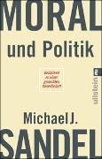 Cover-Bild zu Moral und Politik von Sandel, Michael J.