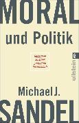 Cover-Bild zu Moral und Politik (eBook) von Sandel, Michael J.
