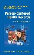 Cover-Bild zu Person-Centered Health Records (eBook) von Kolodner, Robert M. (Hrsg.)