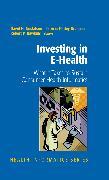 Cover-Bild zu Investing in E-Health (eBook) von Gustafson, David H. (Hrsg.)
