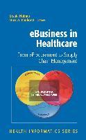 Cover-Bild zu eBusiness in Healthcare: From eProcurement to Supply Chain Management von Karagiannis, D. (Solist)