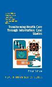 Cover-Bild zu Transforming Health Care Through Information: Case Studies (eBook) von Ash, Joan (Hrsg.)