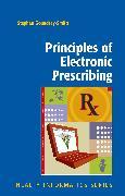 Cover-Bild zu Principles of Electronic Prescribing (eBook) von Goundrey-Smith, Stephen