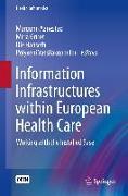 Cover-Bild zu Information Infrastructures within European Health Care (eBook) von Aanestad, Margunn (Hrsg.)