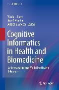 Cover-Bild zu Cognitive Informatics in Health and Biomedicine (eBook) von Patel, Vimla L. (Hrsg.)