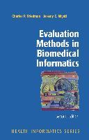 Cover-Bild zu Evaluation Methods in Biomedical Informatics von Friedman, Charles P.