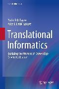 Cover-Bild zu Translational Informatics (eBook) von Payne, Philip R.O. (Hrsg.)
