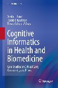 Cover-Bild zu Cognitive Informatics in Health and Biomedicine (eBook) von Kaufman, David R. (Hrsg.)