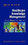 Cover-Bild zu Healthcare Knowledge Management (eBook) von Bali, Rajeev (Hrsg.)