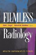 Cover-Bild zu Filmless Radiology von Siegel, Eliot L. (Hrsg.)