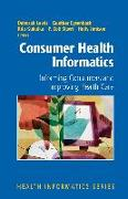 Cover-Bild zu Consumer Health Informatics: Informing Consumers and Improving Health Care von Slack, Warner V. (Solist)