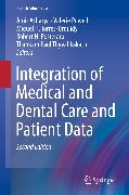 Cover-Bild zu Integration of Medical and Dental Care and Patient Data (eBook) von Acharya, Amit (Hrsg.)
