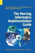 Cover-Bild zu The Nursing Informatics Implementation Guide von Callahan Hunt, Eleanor