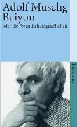 Cover-Bild zu Baiyun oder die Freundschaftsgesellschaft von Muschg, Adolf