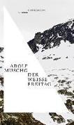Cover-Bild zu Der weiße Freitag von Muschg, Adolf