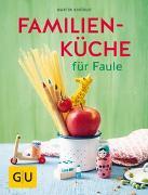 Cover-Bild zu Familienküche für Faule von Kintrup, Martin