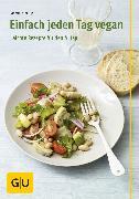 Cover-Bild zu Einfach jeden Tag vegan (eBook) von Kintrup, Martin