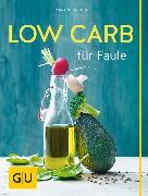Cover-Bild zu Low Carb für Faule (eBook) von Kintrup, Martin