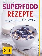 Cover-Bild zu Superfood Rezepte (eBook) von Gerlach, Hans