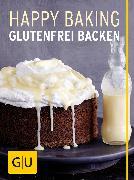 Cover-Bild zu Happy Baking (eBook) von Schweiger, Franziska