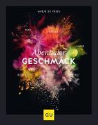 Cover-Bild zu Abenteuer Geschmack! von de Vries, Antje