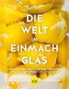 Cover-Bild zu Die Welt im Einmachglas von Schersch, Ursula