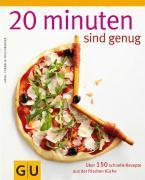 Cover-Bild zu 20 Minuten sind genug! von Trischberger, Cornelia