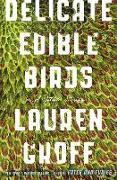 Cover-Bild zu Delicate Edible Birds von Groff, Lauren