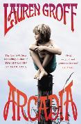 Cover-Bild zu Arcadia von Groff, Lauren