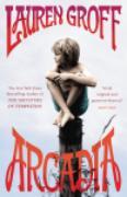Cover-Bild zu Arcadia (eBook) von Groff, Lauren