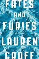 Cover-Bild zu Fates and Furies von Groff, Lauren