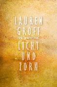 Cover-Bild zu Licht und Zorn (eBook) von Groff, Lauren