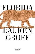 Cover-Bild zu Florida (Spanish Edition) von Groff, Lauren