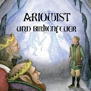 Cover-Bild zu Ariowist und Birkenfeuer (Audio Download) von Bartenstein, Lennart