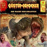 Cover-Bild zu Geister-Schocker, Folge 69: Die Nacht der Giganten (Audio Download) von Hohlbein, Wolfgang