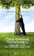 Cover-Bild zu Das grüne Gewissen (eBook) von Möller, Andreas