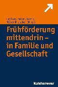 Cover-Bild zu Frühförderung mittendrin - in Familie und Gesellschaft (eBook) von Gebhard, Britta (Hrsg.)