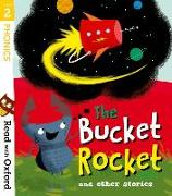 Cover-Bild zu Read with Oxford: Stage 2: The Bucket Rocket and Other Stories von Baker, Catherine