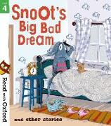 Cover-Bild zu Read with Oxford: Stage 4: Snoot's Big Bad Dream and Other Stories von Dhami, Narinder