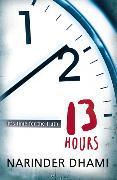Cover-Bild zu Thirteen Hours von Dhami, Narinder