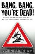 Cover-Bild zu Bang Bang You're Dead (eBook) von Dhami, Narinder