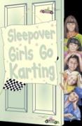 Cover-Bild zu Sleepover Girls Go Karting (eBook) von Dhami, Narinder