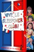 Cover-Bild zu Vive le Sleepover Club! (eBook) von Dhami, Narinder