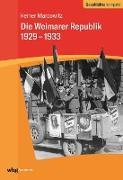 Cover-Bild zu Die Weimarer Republik 1929-1933 (eBook) von Marcowitz, Reiner