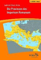 Cover-Bild zu Die Provinzen des Imperium Romanum (eBook) von Wesch-Klein, Gabriele