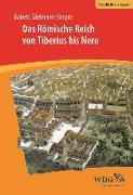 Cover-Bild zu Das Römische Reich von Tiberius bis Nero (eBook) von Edelmann-Singer, Babett