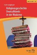 Cover-Bild zu Religionsgeschichte Deutschlands in der Moderne (eBook) von Junginger, Horst